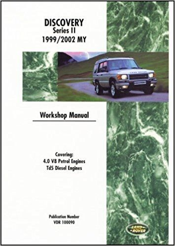 Discovery 2 - Workshop Manual 1999 to 2002