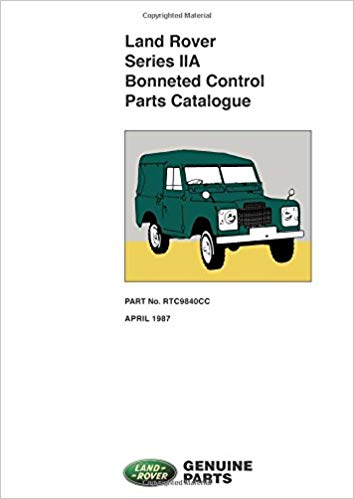 Parts Catalogue Series IIA Bonneted Control